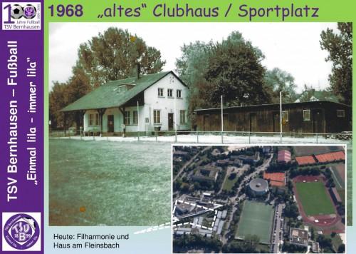 """101 Jahre lila Fußballgeschichte -1968 - """"altes Clubhaus"""" und """"alter Sportplatz"""""""
