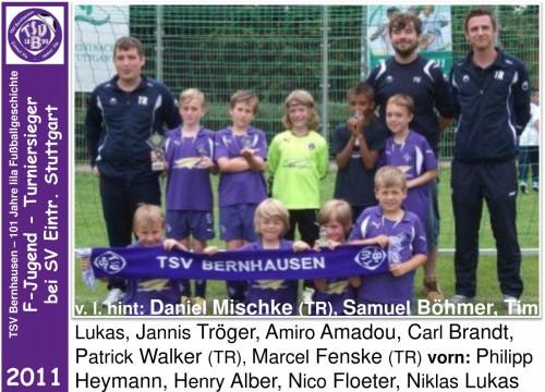 101 Jahre lila Fußballgeschichte -2011 F-Jugend Turniersieger bei SV Eintr. S